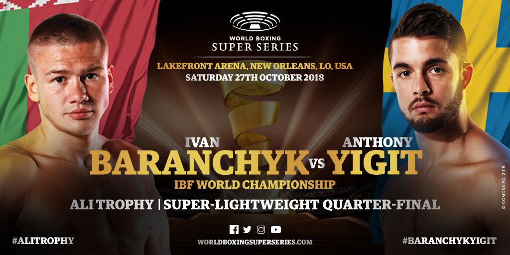 Baranchyk vs Yigit